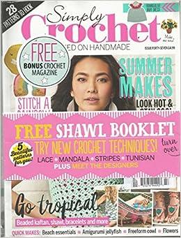 Simply Crochet Magazine Issue 47 Various Amazoncom Books