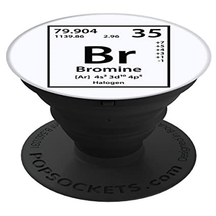 periodic tees co bromine br element periodic table science and chemistry white popsockets