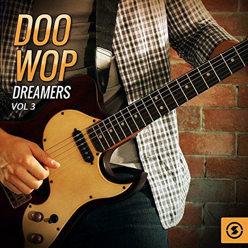 Doo Wop Dreamers, Vol. 3