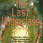 The Last Underclass | Dean Warren
