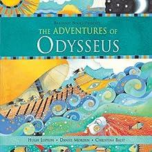 The Aventures of Odysseus  Audiobook by Hugh Lupton, Daniel Morden Narrated by Hugh Lupton, Daniel Morden