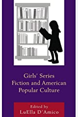 Girls' Series Fiction and American Popular Culture (Children and Youth in Popular Culture) Hardcover