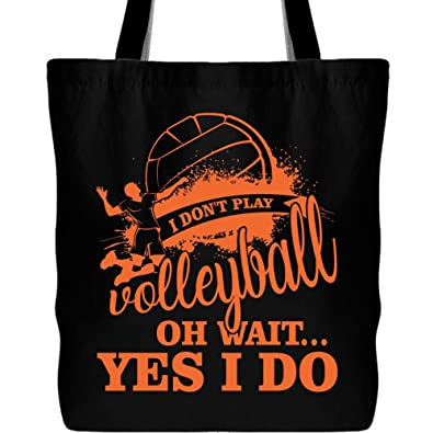 I Don t Play Volleyball Tote Bags 2711af0b16cf7