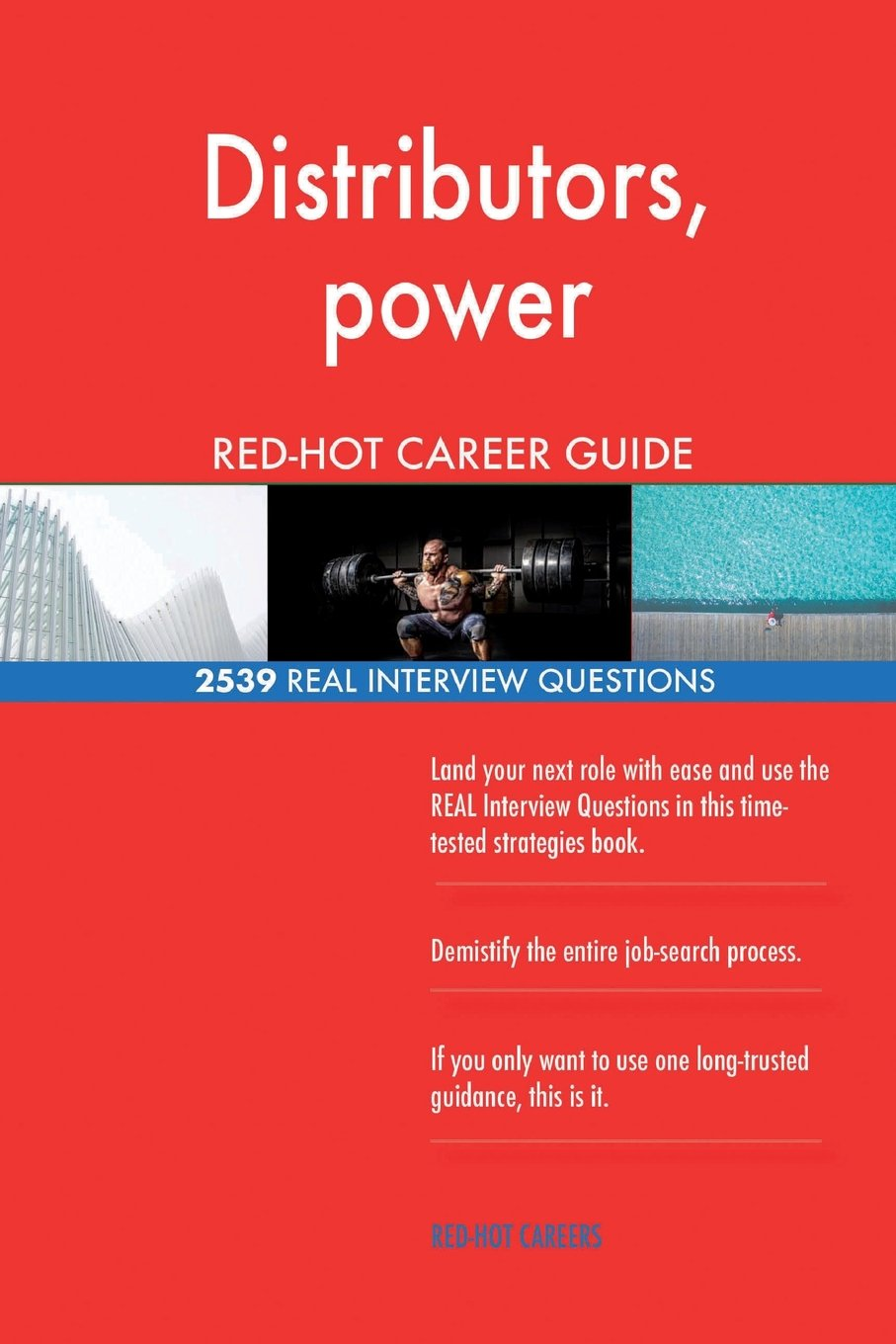 Download Distributors, power RED-HOT Career Guide; 2539 REAL Interview Questions PDF