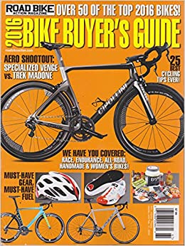 ef1bceae8d3 Road Bike Action Magazine 2016 Bike Buyer's Guide Single Issue Magazine –  2015