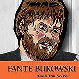 Fante Bukowski (Issues) (2 Book Series)