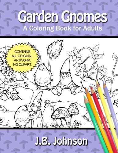 Garden Gnomes: A Coloring Book for Adults (Chroma Tomes) (Volume 10)