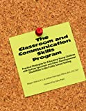 The Classroom and Communication Skills Program, Megan Ahlers and Colleen H. Zillich, 1934575313