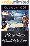 More Than What We See: A Lesbian Romance