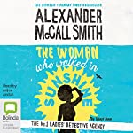 The Woman Who Walked in Sunshine: No. 1 Ladies' Detective Agency, Book 16 | Alexander McCall Smith