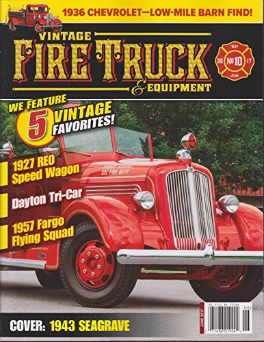 Vintage Fire Truck & Equipment Magazine May/June 2017