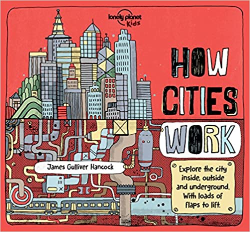 How Cities Work por Lonely Planet Kids epub