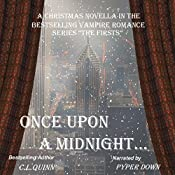 Once Upon a Midnight...: The Firsts | C.L. Quinn
