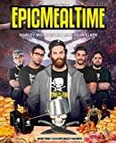 Epic Meal Time by Morenstein, Harley, Elkin, Josh (2014) Paperback