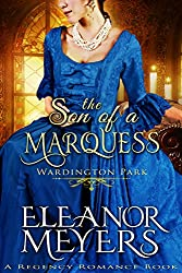 The Son of a Marquess (Wardington Park) (A Regency Romance Book)