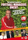 Tim Lovejoy's Football Managers Uncut - A Guide to the Game's Greatest Gaffers [2008] [DVD]