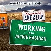 Ep. 9: Working With Jackie Kashian | Jackie Kashian, Oscar Nunez, Brandie Posey, DC Pierson, Mike Drucker, Kevin Allison, Kate Willett, Andi Smith
