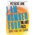 I Am Number Four: The Lost Files: Hunt for the Garde (Lorien Legacies: The Lost Files)