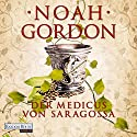 Der Medicus von Saragossa Audiobook by Noah Gordon Narrated by Frank Arnold
