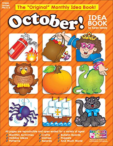 October: A Creative Idea Book for the Elementary Teacher, Grades Pre K-3 (Teachers Book Friend Idea)
