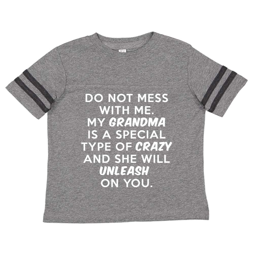 Toddler//Kids Sporty T-Shirt Do Not Mess with Me My Grandma is Crazy