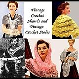 Vintage chales de ganchillo y Vintage Crochet estolas