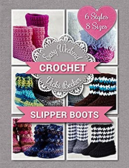 Slipper Boots (Easy Weekend Crochet Book 1) by [Becker, Vicki]