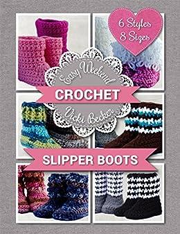 Slipper Boots (Easy Weekend Crochet Book 1) by [Becker, Vicki]