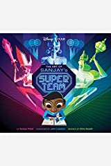 The Art of Sanjay's Super Team Hardcover