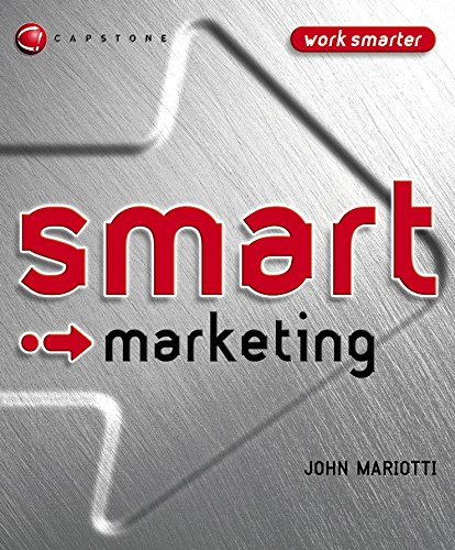 Smart Marketing (Smart Things to Know About (Stay Smart!) Series) PDF