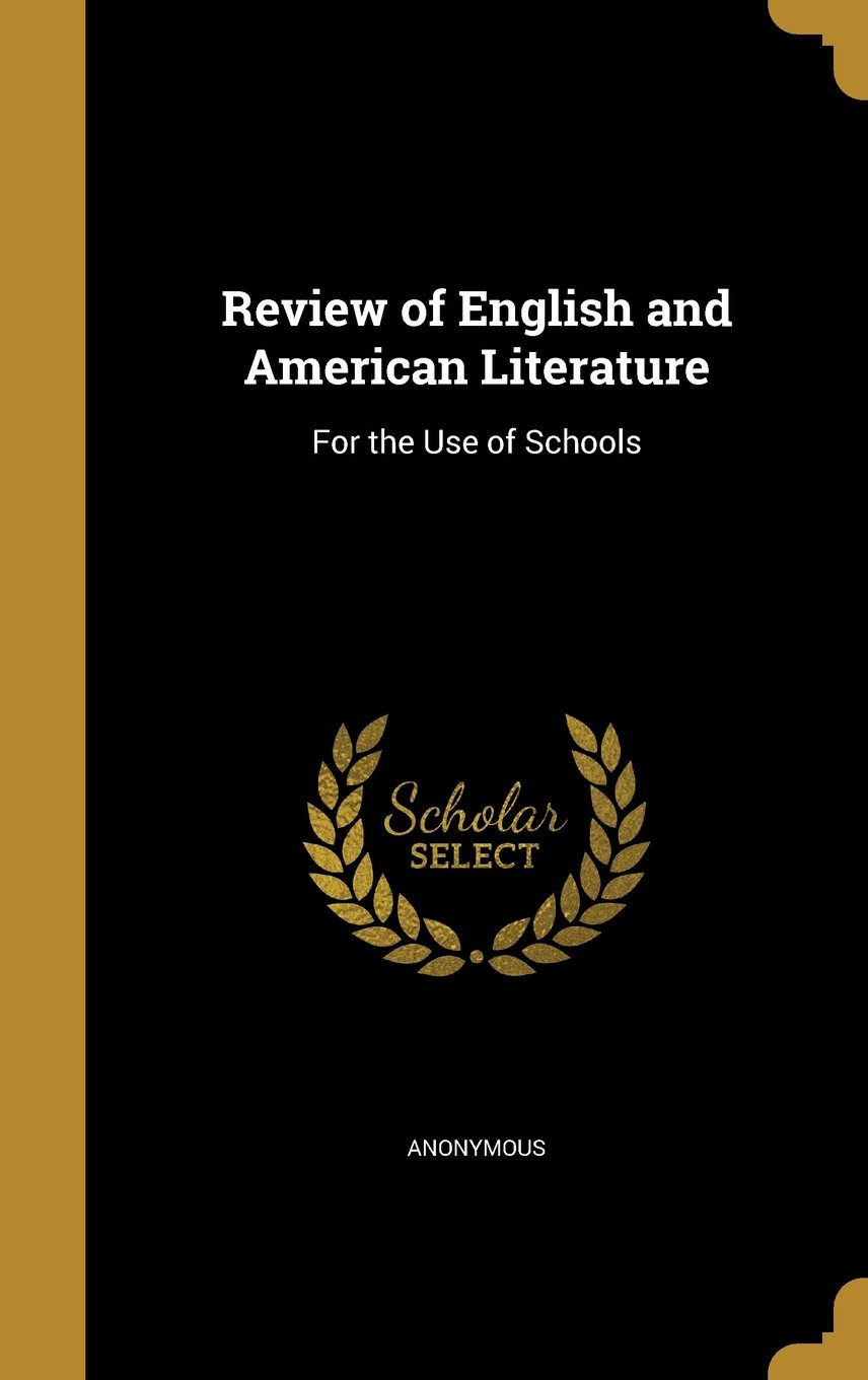 Download Review of English and American Literature: For the Use of Schools ebook