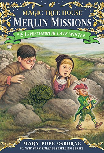 Leprechaun in Late Winter (Magic Tree House (R) Merlin Mission Book 15)