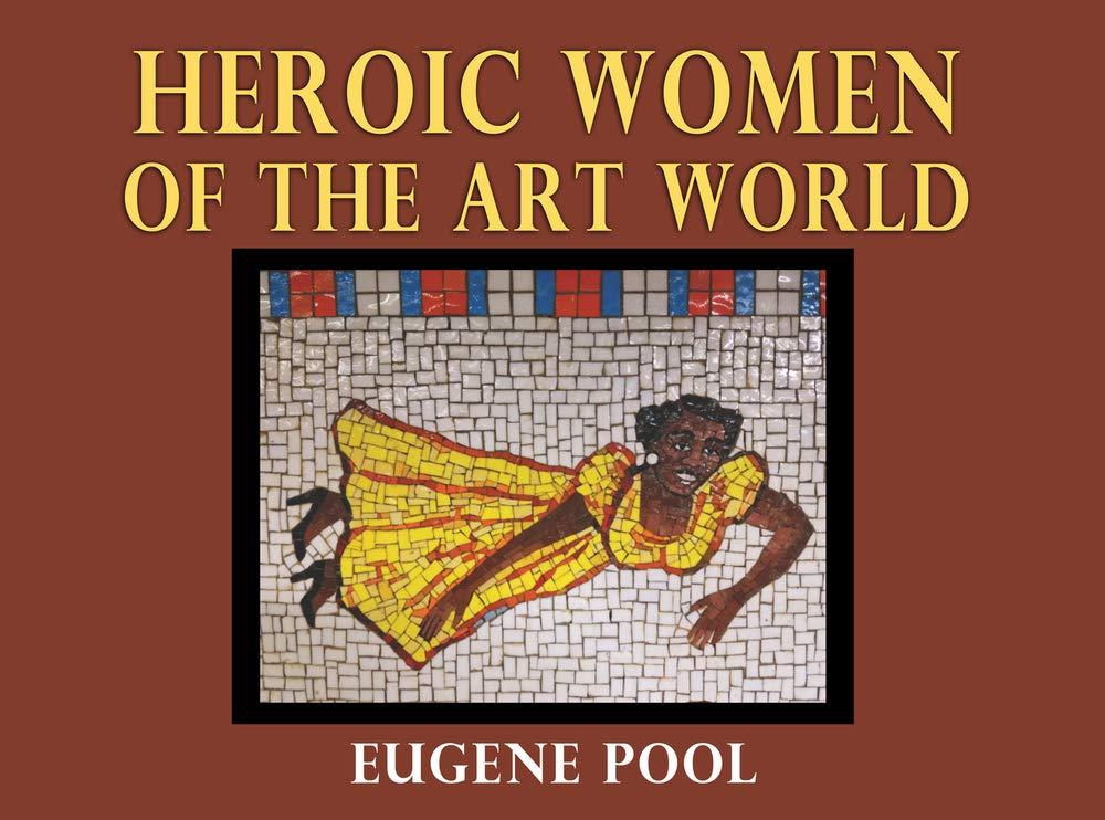Eugene Home Improvement Fair 2020.Amazon Com Heroic Women Of The Art World 9045649760312