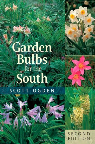 Garden Bulbs for the South by Timber Press, Incorporated