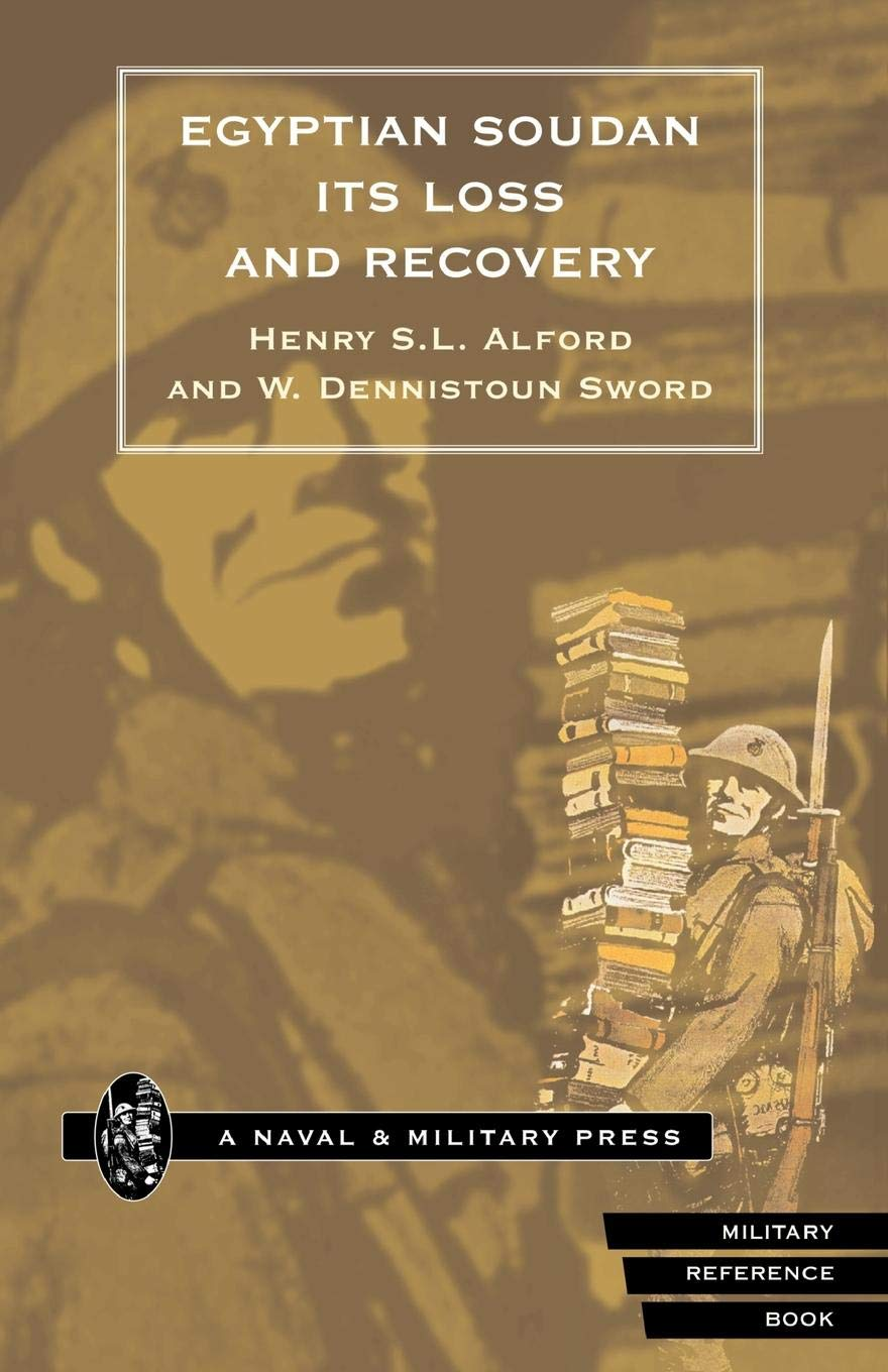 Download Egyptian Soudan Its Loss And Recovery PDF