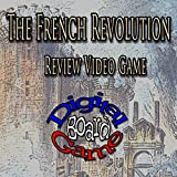 The French Revolution Review Video Game [Download]