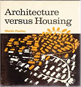 Book Architecture Versus Housing: A Modern Dilemma (New Concepts of Architecture)