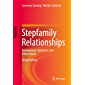 Stepfamily Relationships: Development, Dynamics, and Interventions (English Edition)