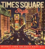 Times Square Style, Vicki Gold Levi and Steven Heller, 1568984901