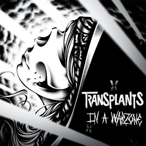 In a Warzone by Transplants (2013-06-24)