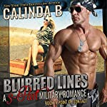 Blurred Lines: A 3-Part Military Romance (Point of Contact, Book 1) | Calinda B