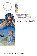 Conversations with Scripture - Revelation (Anglican Assoiciation of Biblical Scholars) Paperback