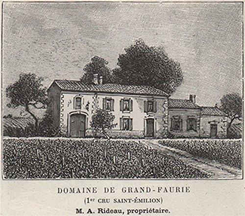 Domaine de Grand-Faurie (1er Cru Saint-Émilion). Rideau. Bordeaux. SMALL - 1908 - old print - antique print - vintage print - Gironde art prints