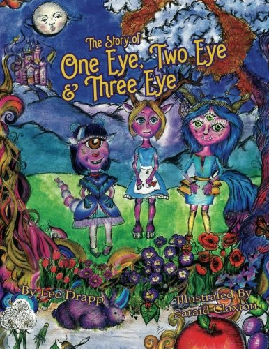 Read Online The Story of One Eye, Two Eye & Three Eye pdf epub