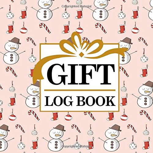 Gift Log Book: Baby Shower List Of Gifts, Gift Record Book, Gift List, Present List, Recorder, Organizer, Keepsake for All Occasions, Christmas Cover (Volume 78) pdf epub