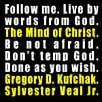 The Mind of Christ: What Did Jesus Say - Gospel of Matthew | Sylvester Veal Jr.