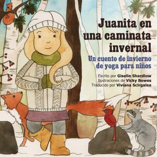 Amazon.com: Juanita en una caminata invernal: Un cuento de ...