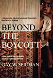 Beyond the Boycott: Labor Rights, Human Rights, and Transnational Activism (American Sociological Association's Rose Series in Sociology)