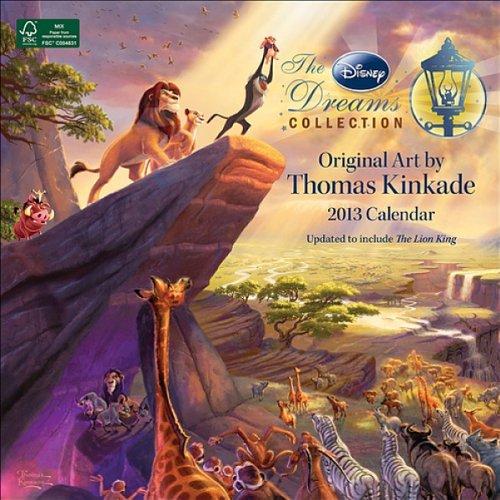 Thomas Kinkade: The Disney Dreams Collection - 2013 Calendar