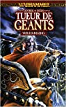 Gotrek et Félix, tome 7 : Tueur de Géants par King